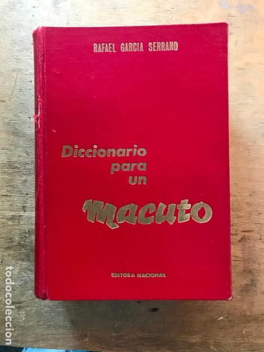 DICCIONARIO PARA UN MACUTO. RAFAEL GARCÍA SERRANO. (Libros de Segunda Mano - Historia - Guerra Civil Española)