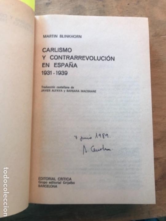 Libros de segunda mano: CARLISMO Y CONTRARREVOLUCIÓN EN ESPAÑA. 1931-1939. MARTIN BLINKHORN. - Foto 2 - 165317190