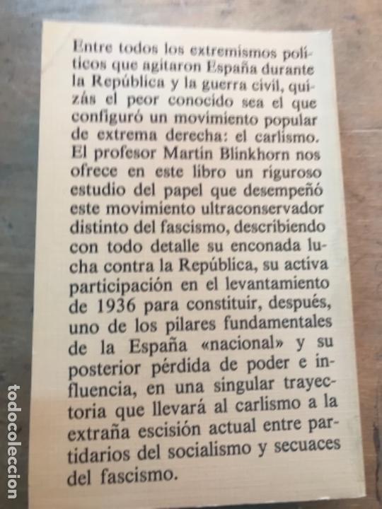 Libros de segunda mano: CARLISMO Y CONTRARREVOLUCIÓN EN ESPAÑA. 1931-1939. MARTIN BLINKHORN. - Foto 4 - 165317190