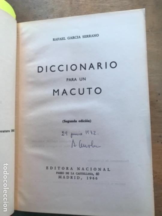 Libros de segunda mano: DICCIONARIO PARA UN MACUTO. RAFAEL GARCÍA SERRANO. - Foto 3 - 165310166
