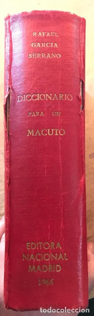 Libros de segunda mano: DICCIONARIO PARA UN MACUTO. RAFAEL GARCÍA SERRANO. - Foto 2 - 165310166