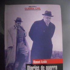 Libros de segunda mano: DIARIOS DE GUERRA - MANUEL AZAÑA. Lote 165542978