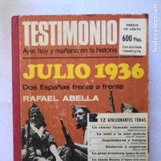 Libros de segunda mano: COLECCIÓN COMPLETA DE LA REVISTA TESTIMONIO. 1ª EDICIÓN. 1975. GUERRA CIVIL.. Lote 165838672