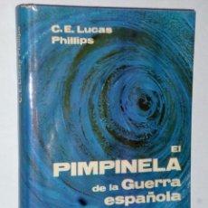 Libros de segunda mano: EL PIMPINELA DE LA GUERRA ESPAÑOLA 1936-39. Lote 165909442