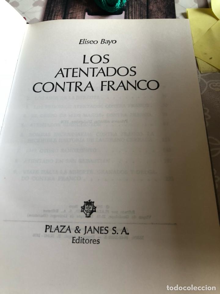 Libros de segunda mano: Libro los atentados de franco, primera edición - Foto 2 - 166372521