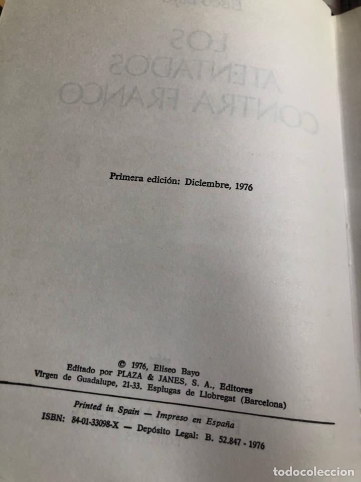 Libros de segunda mano: Libro los atentados de franco, primera edición - Foto 3 - 166372521