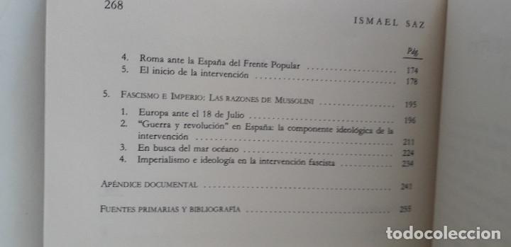 Libros de segunda mano: MUSSOLINI CONTRA LA II REPUBLICA- ISMAEL SAZ CAMPOS - Foto 6 - 166391998