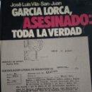 Libros de segunda mano: GARCÍA LORCA, ASESINADO: TODA LA VERDAD. JOSÉ LUIS VILA SAN JUAN. EDITORIAL PLANETA. AÑO 1975 ESPEJO. Lote 168290558