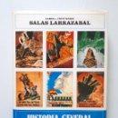Libros de segunda mano: HISTORIA GENERAL DE LA GUERRA DE ESPAÑA / RAMÓN Y JESÚS SALA LARRAZABAL / RIALP 1986. Lote 168384104