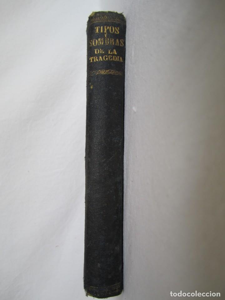 TIPOS Y SOMBRAS DE LA TRAGEDIA- 1ª EDICIÓN 1937 (Libros de Segunda Mano - Historia - Guerra Civil Española)
