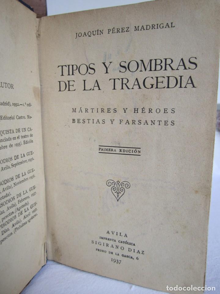 Libros de segunda mano: Tipos y sombras de la tragedia- 1ª edición 1937 - Foto 2 - 168387112