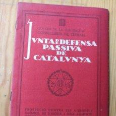Libros de segunda mano: JUNTA DE DEFENSA PASSIVA DE CATALUNYA-PROTECCIÓ SOBRE AGRESSIUS QUÍMICS,CONSELLERIA TREBALL1938 RARO. Lote 168633524
