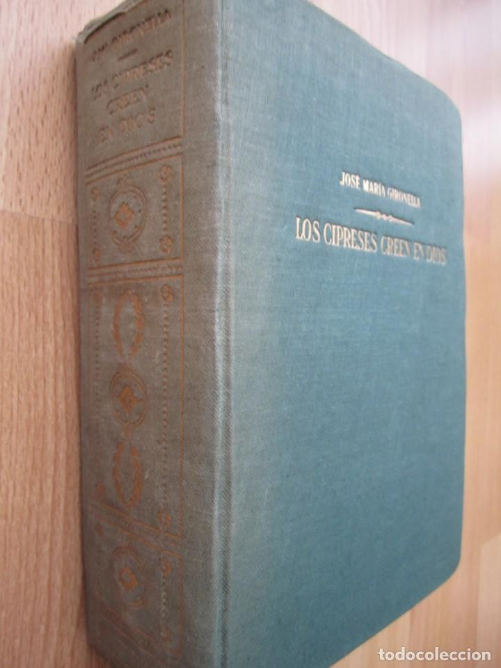 Libros de segunda mano: Los cipreses creen en Dios-José Mª Gironella-Edición de 1955 - Foto 2 - 168703636