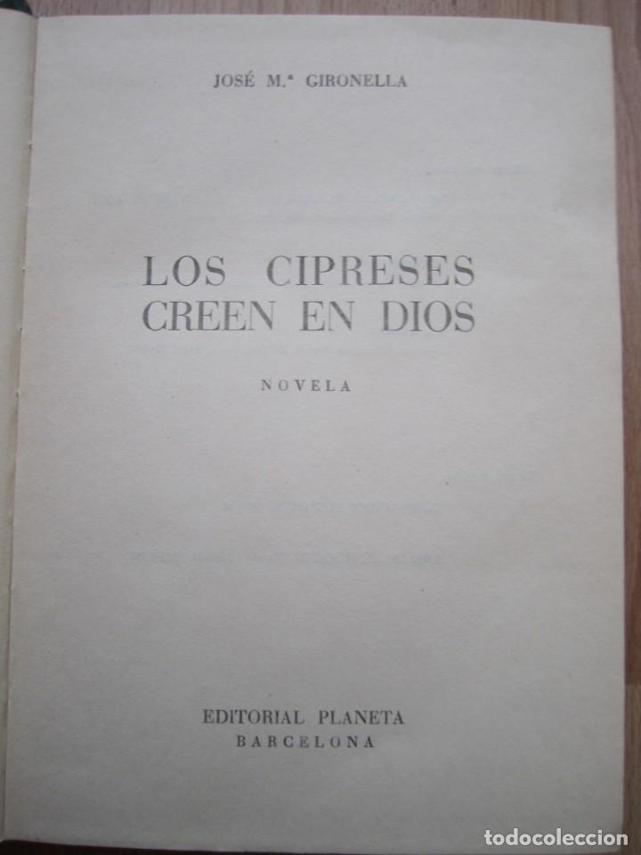 Libros de segunda mano: Los cipreses creen en Dios-José Mª Gironella-Edición de 1955 - Foto 4 - 168703636
