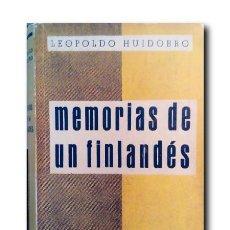 Libros de segunda mano: MEMORIAS DE UN FINLANDÉS. HUIDOBRO PARDO, LEOPOLDO. Lote 168774848