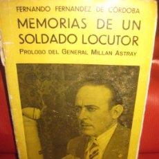 Libros de segunda mano: FERNANDO FERNANDEZ DE CORDOBA.MEMORIAS DE UN SOLDADO LOCUTOR.GUERRA CIVIL.ED. ESPAÑOLAS 1939.. Lote 168814396