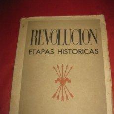 Libros de segunda mano: REVOLUCION ETAPAS HISTORICAS DE LA REVOLUCION NACIONAL-SINDICALISTA.REGIDURIA DE PRENSA Y PROPAGANDA. Lote 168815308
