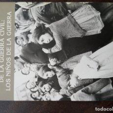 Livros em segunda mão: EL EXILIO ESPAÑOL DE LA GUERRA CIVIL: LOS NIÑOS DE LA GUERRA. Lote 168831920