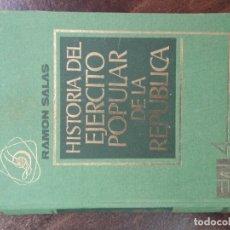 Libros de segunda mano: HISTORIA DEL EJERCITO POPULAR DE LA REPÚBLICA VOL. IV - RAMÓN SALAS LARRAZÁBAL. Lote 168853784