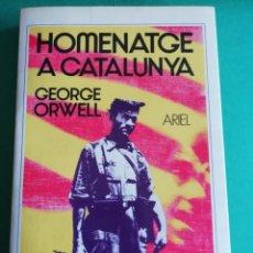 Libros de segunda mano: HOMENATGE A CATALUNYA DE GEORGES ORWELL. Lote 169599644