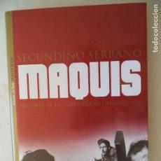 Libros de segunda mano: MAQUIS SECNDINO SERRANO EDICIONES TEMAS DE HOY LIBRO . Lote 169654944