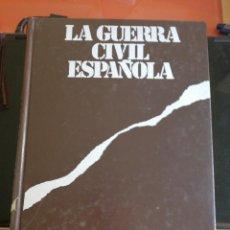 Libros de segunda mano: LA GUERRA CIVIL ESPAÑOLA. Lote 169862590