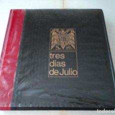 Libros de segunda mano: TRES DÍAS DE JULIO LUIS ROMERO 1967 20 JULIO LOS AMIGOS DE LA HISTORIA. Lote 170339484