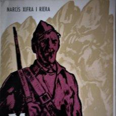 Livros em segunda mão: NARCÍS XIFRA I RIERA - MONTSERRAT, JULIOL DE 1936 (CATALÁN). Lote 171224250