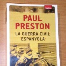 Libros de segunda mano: PAUL PRESTON - LA GUERRA CIVIL ESPANYOLA - EDITORIAL BASE, 2013. Lote 171212529