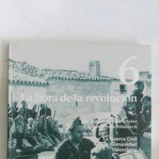Libros de segunda mano: LA GUERRA CIVIL EN LA COMUNIDAD VALENCIANA 6. Lote 171373115