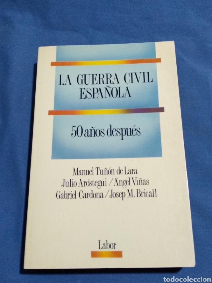 LA GUERRA CIVIL ESPAÑOLA 50 AÑOS DESPUÉS (Libros de Segunda Mano - Historia - Guerra Civil Española)