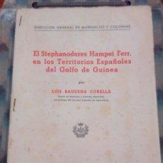Libros de segunda mano: ANUARIO DE ESTADÍSTICA Y CATASTRO DE LA DIRECCIÓN DE AGRICULTURA TERRITORIO DEL GOLFO GUINEA 1947. Lote 172032792