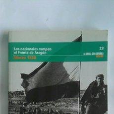 Libros de segunda mano: LA GUERRA CIVIL ESPAÑOLA MES A MES MARZO 1938 N 23. Lote 172299795