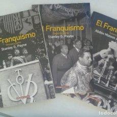 Libros de segunda mano: LOTE DE LOS 3 LIBROS ¨ EL FRANQUISMO ¨ , DE STANLEY G. PAYNE Y ABDON MATEOS - ALVARO SOTO, 2005. Lote 172378528