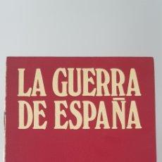 Libros de segunda mano: LIBRO LA GUERRA DE ESPAÑA. Lote 172428784