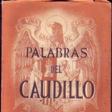 Libros de segunda mano: PALABRAS DEL CUDILLO 1938. Lote 172432113