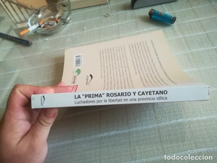Libros de segunda mano: LIBRO LA PRIMA ROSARIO Y CAYETANO LUCHADORES POR LA LIBERTAD EN UNA PROVINCIA IDÍLICA - Foto 13 - 173011504