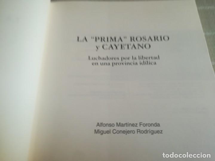 Libros de segunda mano: LIBRO LA PRIMA ROSARIO Y CAYETANO LUCHADORES POR LA LIBERTAD EN UNA PROVINCIA IDÍLICA - Foto 17 - 173011504
