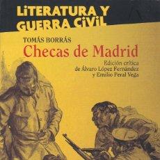 Libros de segunda mano: CHECAS DE MADRID, DE TOMÁS BORRÁS. EDICIÓN CRÍTICA DE ÁLVARO LÓPEZ Y EMILIO PERAL. ED. GUILLERMO. Lote 173070645