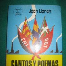 Libros de segunda mano: JOAN LLARCH. CANTOS Y POEMAS DE LA GUERRA CIVIL DE ESPAÑA. PRODUCCIONES EDITORIALES 1978.. Lote 173443012
