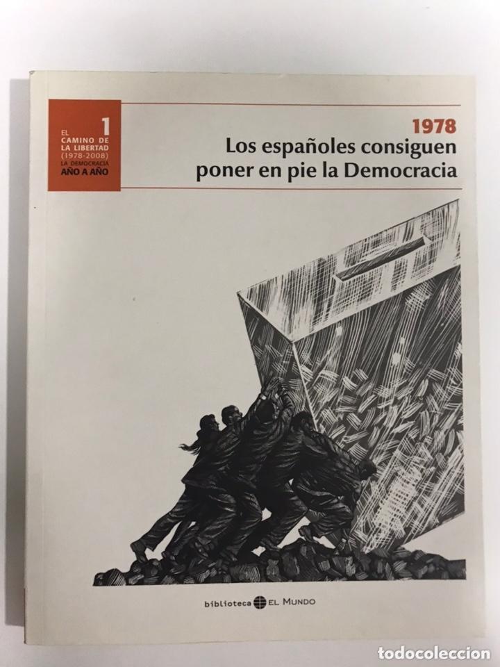 LOS ESPAÑOLES CONSIGUEN PONER EN PIE LA DEMOCRACIA. (Libros de Segunda Mano - Historia - Guerra Civil Española)