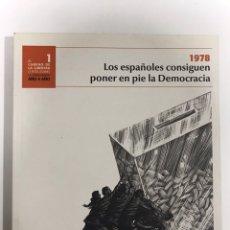 Libros de segunda mano: LOS ESPAÑOLES CONSIGUEN PONER EN PIE LA DEMOCRACIA.. Lote 173636494