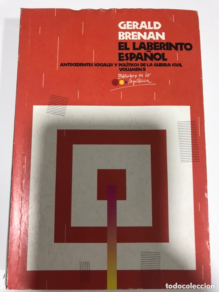 EL LABERINTO ESPAÑOL II. GERALDINA BRENAN (Libros de Segunda Mano - Historia - Guerra Civil Española)
