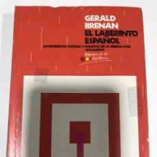 Libros de segunda mano: EL LABERINTO ESPAÑOL II. GERALDINA BRENAN. Lote 173756757