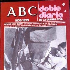 Libros de segunda mano: ABC 1936-1939. DOBLE DIARIO DE LA GUERRA CIVIL. Nº 9.. Lote 173706284