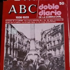 Libros de segunda mano: ABC 1936-1939. DOBLE DIARIO DE LA GUERRA CIVIL. Nº 50.. Lote 173706324