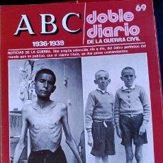 Libros de segunda mano: ABC 1936-1939. DOBLE DIARIO DE LA GUERRA CIVIL. Nº 69.. Lote 173706344