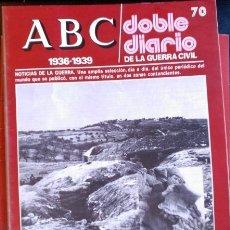 Libros de segunda mano: ABC 1936-1939. DOBLE DIARIO DE LA GUERRA CIVIL. Nº 70.. Lote 173706349