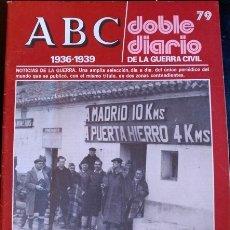 Libros de segunda mano: ABC 1936-1939. DOBLE DIARIO DE LA GUERRA CIVIL. Nº 79.. Lote 173706384