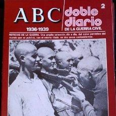 Libros de segunda mano: ABC 1936-1939. DOBLE DIARIO DE LA GUERRA CIVIL. Nº 2.. Lote 173706259